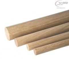 עץ אלון עגול בקוטר 30 / 40 / 45 ממ לפי בחירה